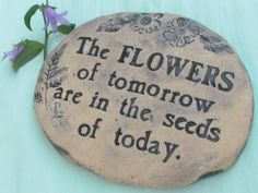 Garden art - Poetic words for the GARDEN - terra cotta stone engraved with… Garden Poems, Garden Quotes, Garden Art, Dream Garden, Indoor Garden, Poetic Words, Garden Signs, Flower Quotes, Flower Seeds