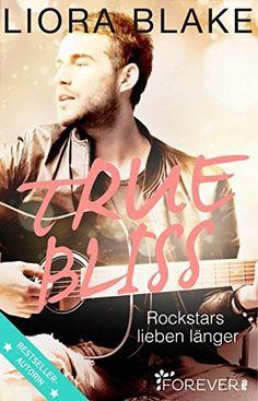 True Bliss: Rockstars lieben länger (True-Rockstars-Reihe 2), http://www.amazon.de/dp/B01KJMU04Y/ref=cm_sw_r_pi_awdl_.0G7ybSA890FN