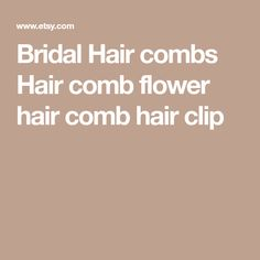 Bridal Hair combs Hair comb flower hair comb hair clip