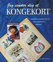 """""""Jeg sender deg et kongekort - kongefamilien på postkort 1905-1991"""" av Rolf Løvaas"""