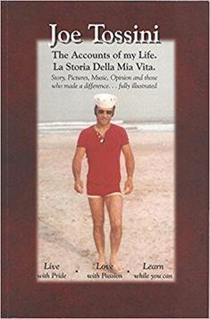 Joe Tossini The Accounts of My Life: Joe Tossini: 9780692414804: Amazon.com: Books