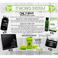 ITWORKS SYSTEM The It Works System is blowing us away! Simple & effective brings RESULTS!    This incredible system includes-  • 1 box of (4) body wraps   • 1 bottle of Thermofit  • Greens • Our NEW Cleanse  • & a FREE blender bottle❗  I love that you also get a guide on what to eat that is easy to incorporate into your REAL life!   I'm looking for product testers for The System. You will get my discount too!  Message me  6149491434 JJameson.ItWorks.com Other
