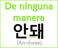 Learn Korean |  De ninguna manera: No way | Andue