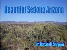 Beautiful Sedona Arizona by Dr. Ronald Shapiro, via Slideshare