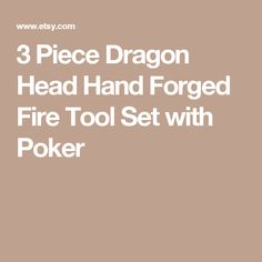 3 Piece Dragon Head Hand Forged Fire Tool Set with Poker