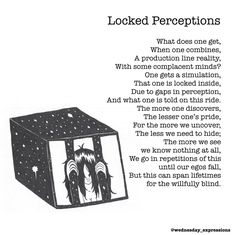 Locked Perceptions | Wednesday Expressions on Patreon | Patreon  Poem Illustrated & Written by Nina LT  Online Store at society6.com/wednesday_expressions Please check it out and leave a like on what you love!  Got an idea that you would like to see illustrated, or a drawing of mine you want on my store? Please leave a comment below . . . . . . . #wednesdayexpressions #society6 #patreon #prints #poetry #illustrator  #onlineshop #shoponline #shop #store #illustration #art #handmade #ink…