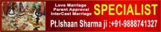 Pt.ishaant sharma ji is a famous love marriage specialist astrologer in all india.which provides the love problem solution imediatly.go for famous astrologer,love guru in india.