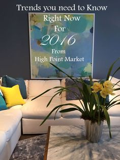 The Trends You Need to Know Right Now for 2016 | Maria Killam | True Colour Expert | Decorator