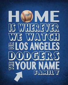 """Los Angeles Dodgers Baseball Inspired Personalized & Customized ART PRINT- """"Home Is"""" Parody Retro Unframed Print Lifetime Basketball Hoop, Ucla Basketball, Basketball Court Layout, Basketball Workouts, Basketball Pictures, Basketball Tickets, Basketball Socks, Dodgers Sign, Dodgers Baseball"""