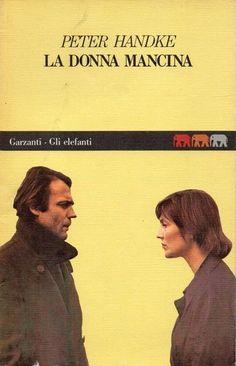 Handke, Peter - La donna mancina - 10 agosto 2016
