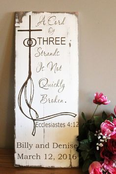 A Cord Of Three Is Not Easily Quickly Broken Wedding Sign Made From Reclaimed Wood