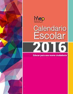 Calendario oficial del Ministerio de Educación Pública de Costa Rica, para el curso lectivo 2016.