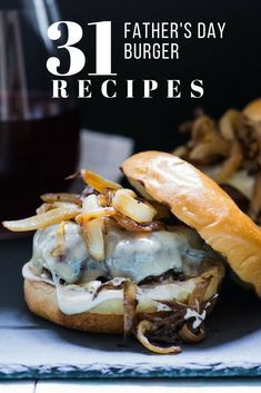 Summer party food. Best burger recipes. Beef burgers, turkey burgers, lamb burgers, chicken burgers, pork burgers, stuffed burgers, healthy burger, kid friendly burgers. This lineup includes 31 burgers and burger toppings ideas for Father's Day food ideas. Keep these in your back pocket for this Summer backyard outdoor grilling season. #burger #recipes #fathersday #backyard #bbq #hamburger #party