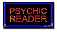 "Psychic Reader Neon Sign - 20"" x 37""-ANS1500-6138-R   37"" Wide x 20"" Tall x 3"" Deep  Flashing Border ""ON/OFF"" switch  Sign is mounted on an unbreakable black or clear Lexan backing  Top and bottom protective sides  110 volt U.L. listed transformer fits into a standard outlet  Hanging hardware & chain included  6' Power cord with standard transformer  For indoor use only  1 Year Warranty on electrical components."