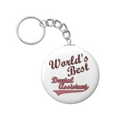 World's Best Dental Assistant Key Chains  -  2 purchased