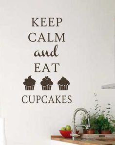 Vinyl Wall Lettering Keep Calm Eat Cupcakes Quote Decal