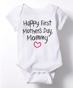 Happy First Mothers Day INFANT One Piece - Infant