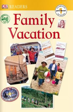 Family Vacation lets the very youngest readers join a family on an exciting vacation. wegivebooks.org