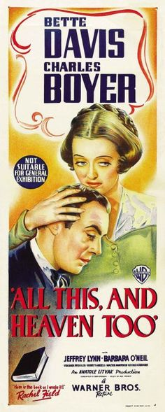 """All This, and Heaven Too"" 1940 - Starring Bette Davis and Charles Boyer"
