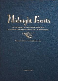 The Terrier and Lobster: Midnight Feasts: An Anthology of Late Night Munchies edited by Charmain Ponnutharai