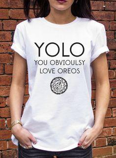 You obviously love oreos Slogan Tee, haha! Brilliant!