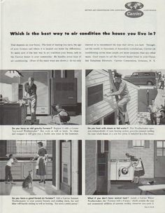 1958 CARRIER Air Conditioning Ad -my grandparents house WAS air-conditioned, ours was NOT.... so come August you can guess where I preferred to be.