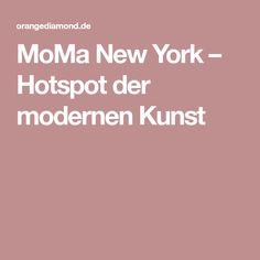 MoMa New York – Hotspot der modernen Kunst
