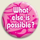 What else is possible? www.accessconsciousness.com