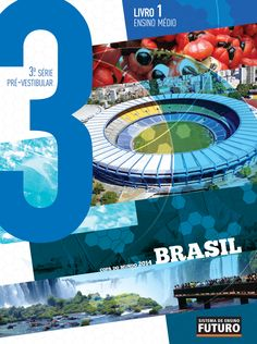 Sistema de Ensino Futuro - 3ª Série Tema: COPAS DO MUNDO Ensino Médio  SEF/Rio de Janeiro