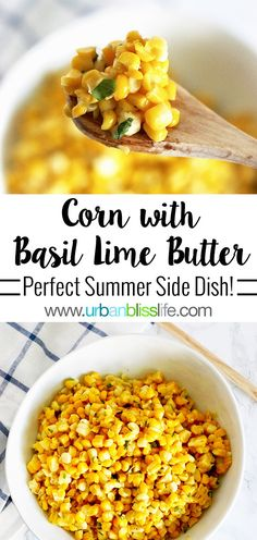 with Basil Lime Butter Grilled or Sautéed Corn with Basil Butter recipe on Grilled or Sautéed Corn with Basil Butter recipe on Side Dishes For Bbq, Summer Side Dishes, Healthy Side Dishes, Vegetable Side Dishes, Side Dish Recipes, Vegetable Recipes, Vegetarian Recipes, Cooking Recipes, Camping Side Dishes