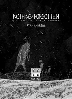 Image result for nothing is forgotten ryan andrews