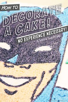 Decorating a Cake With Absolutely No Experience