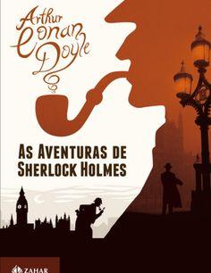 As Aventuras de Sherlock Holmes - Sir Arthur Conan Doyle