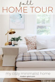 Cozy minimalist home tour. Come see how I kept things simple and clean for fall. A few simple changes to warm things up and make your home cozy for fall.