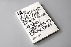 uncanny: surrealism & graphic design - rick poyner, 2010 [exhibition catalogue + link to images] Page Design, Book Design, Layout Design, Design Art, Print Design, Sagmeister And Walsh, Stefan Sagmeister, Graphic Design Tattoos, Graphic Design Books