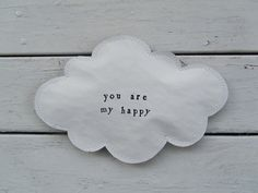 DIY - Cloud art wall hanging - you are my happy.