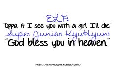 Kpop-Quotes  Well played Kyuhyun... Well played...