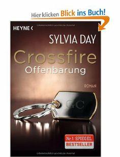 Crossfire. Offenbarung: Band 2 Roman: Amazon.de: Sylvia Day, Jens Plassmann, Marie Rahn: Bücher