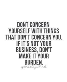 Don't concern yourself