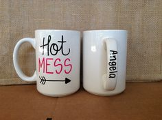 Check out this item in my Etsy shop https://www.etsy.com/listing/263707763/personalized-hot-mess-large-16oz-coffee