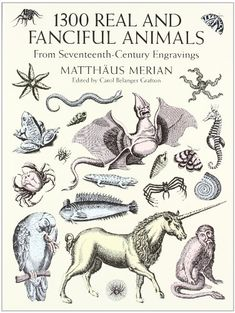 1300 Real and Fanciful Animals from Seventeenth-Century Engravings (Dover Pictorial Archive) by Matthäus Merian (the Younger),http://www.amazon.com/dp/0486402371/ref=cm_sw_r_pi_dp_13iQsb1BJSFED40D