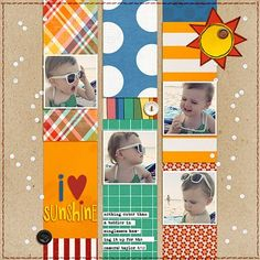 """I love Sunshine"" by Celeste Smith, as seen in the Club CK Idea Galleries. #scrapbook #scrapbooking #creatingkeepsakes"