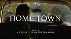 Home Town (2015) by Chelsea Lutz and Kenneth Bauer: http://shortfil.ms/film/home-town-2015 #shortfilm #comedy #drama