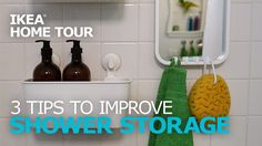 Shower Storage Ideas – IKEA Home Tour