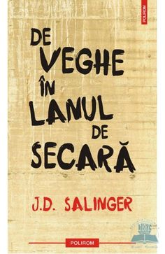 De veghe in lanul de secara - J. J.d. Salinger, World Of Books, My Books, Carti Online, Catcher In The Rye, Movie Lines, New Hampshire, Bibliophile, Book Quotes