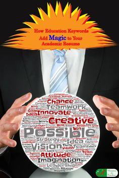 How Education Keywords Add Magic to Your Academic Resume  Teacher keywords add magic to any teaching resume or CV curriculum vitae. Adding relevant keywords to your school teacher, administrator, or in higher education should be a top priority.  via @https://www.pinterest.com/candacedavies1/