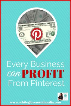 #PinterestExpert Reveals How Every Business Can Profit From Pinterest. CLICK HERE to read the article and how to start right on Pinterest http://www.whiteglovesocialmedia.com/pinterest-expert-every-business-can-profit-pinterest/ #PinterestForBusiness #PinterestTips