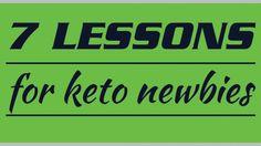 7 lessons for keto newbies