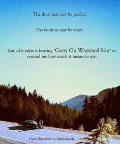 Have always liked the song but since Supernatural it's taken on a whole new MEANING!!