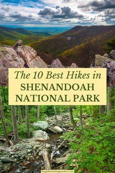 10 Best Hikes in Shenandoah National Park